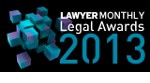 Lawyer Monthly Legal Award 2013
